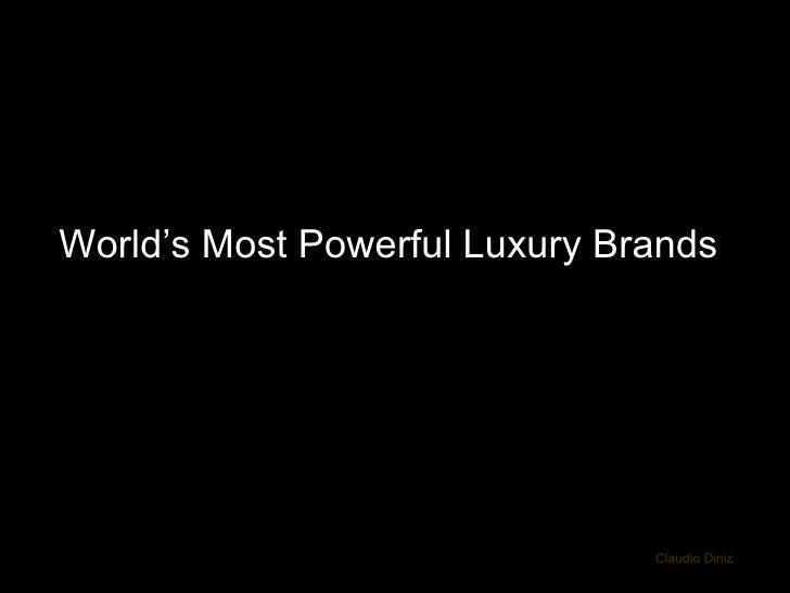 World's Most Powerful Luxury Brands Claudio Diniz