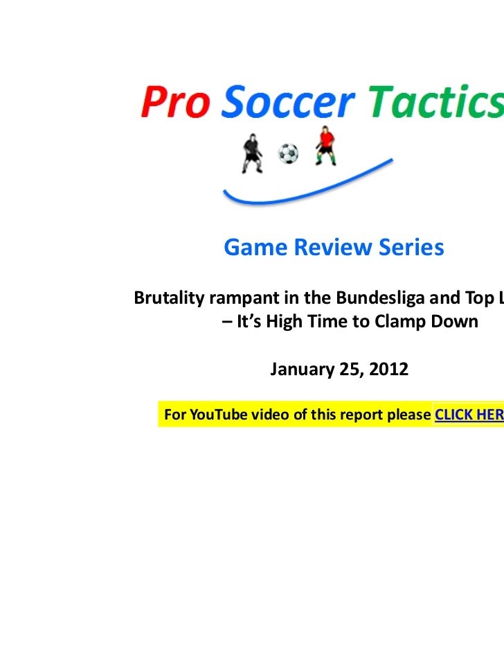Game Review SeriesBrutality rampant in the Bundesliga and Top Leagues            – It's High Time to Clamp Down           ...