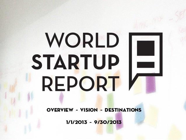 Overview – vision – Destinations      1/1/2013 – 9/30/2013