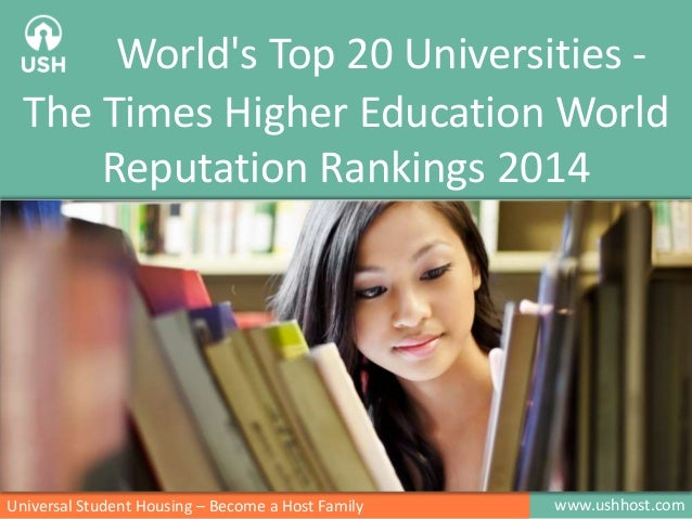 www.ushhost.comUniversal Student Housing – Become a Host Family World's Top 20 Universities - The Times Higher Education W...