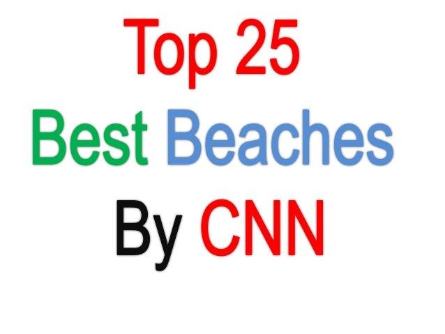World's Top 25 Best Beautiful Beaches by cnn