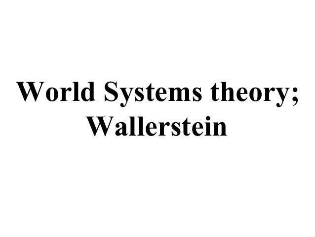 world systems theory in archaeology Annotated bibliography mattews, christopher n 2010 the archaeology of american capitalism, edited by m s nassaney,  the american experience in archaeological.
