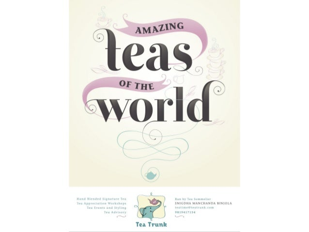 The Cup that Cheers: Journey of Tea from China to Europe.