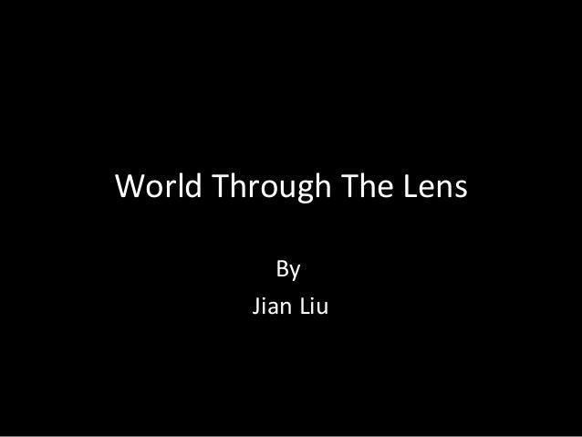 World Through The Lens