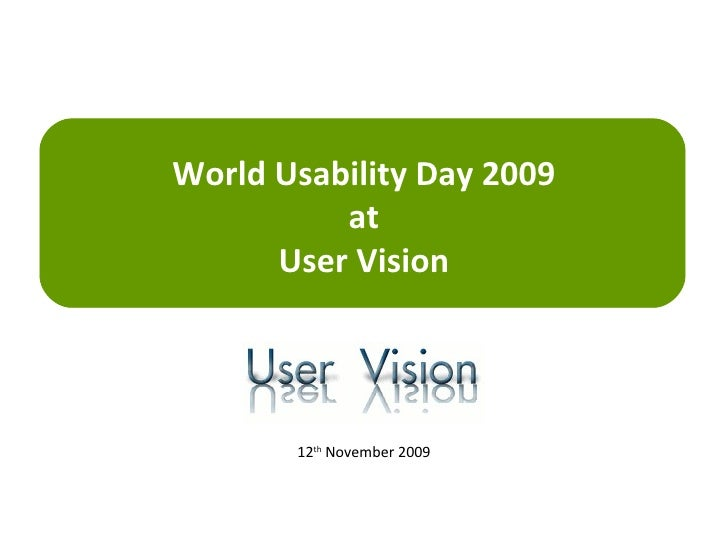 World Usability Day 2009 at User Vision