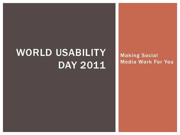 World usability day 2011 presentation v2