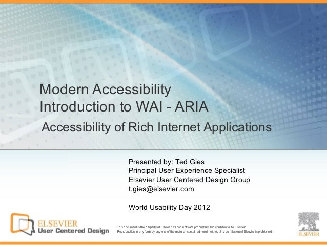 Modern AccessibilityIntroduction to WAI - ARIAAccessibility of Rich Internet Applications                      Presented b...