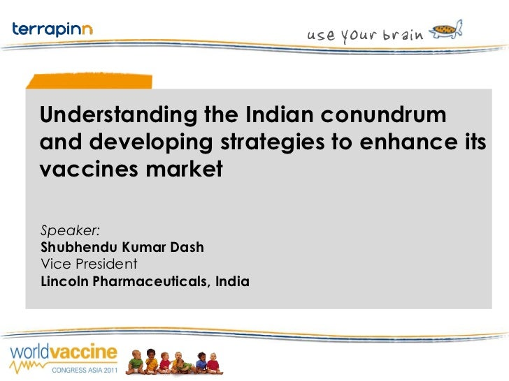 Indian Vaccine scenario by S K DASH