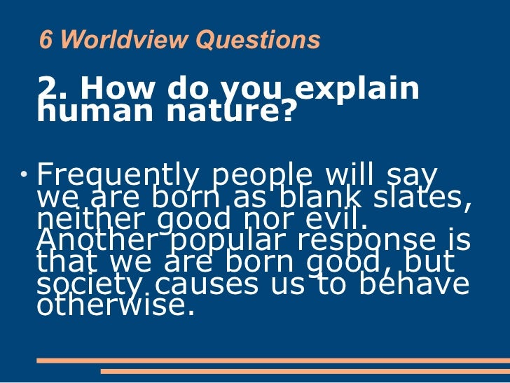 are we born good or evil essay Are human beings born to be good or are we naturally born to be evil more about human nature: good or evil essay essay on evil and human nature.