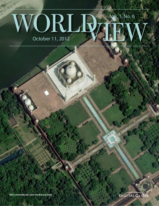 WORLD     VIEW         October 11, 2012                                     Vol. 1, No. 6Non-commercial, non-media use onlyH