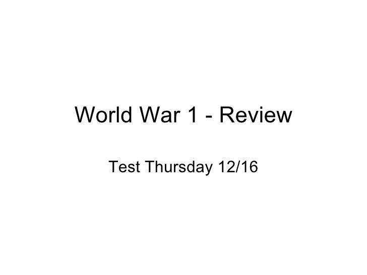 World War 1 - Review Test Thursday 12/16