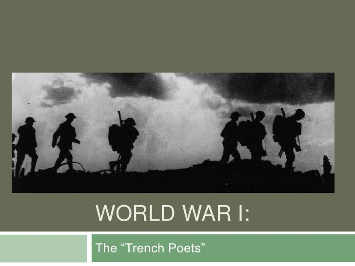 """World War I:<br />The """"Trench Poets""""<br />"""