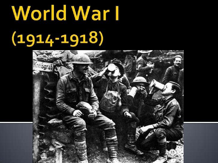 World War I(1914-1918)<br />