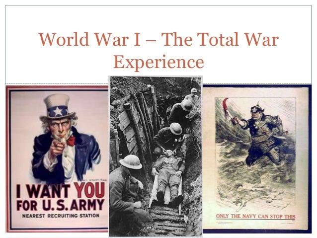 World War I – The Total War       Experience