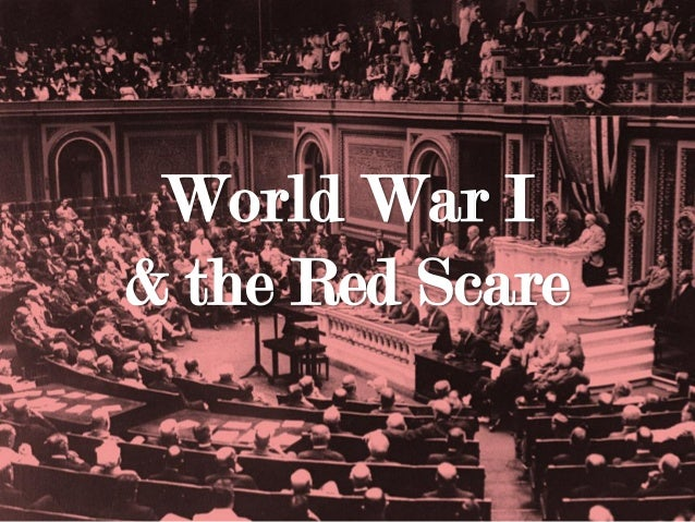 World War I& the Red Scare