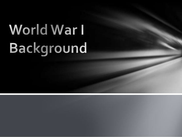State of the World • Before World War I, the last time the Europeans nations all sat down together to discuss issues was a...