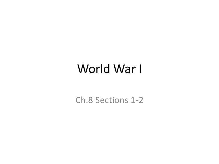 World War ICh.8 Sections 1-2