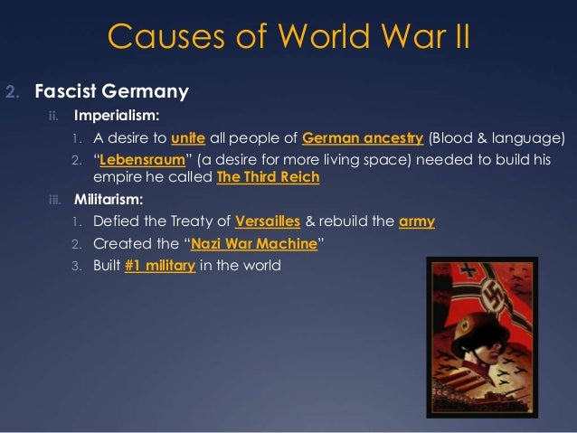 causes of world war 2 essays Causes of world war ii world war i was one of the most destructive wars in modern history nearly ten million soldiers died as a result of hostilities the enormous losses on all sides of the conflict resulted in part from the introduction of new weapons, like the machine gun and gas warfare, as well as the failure of military leaders to adjust.