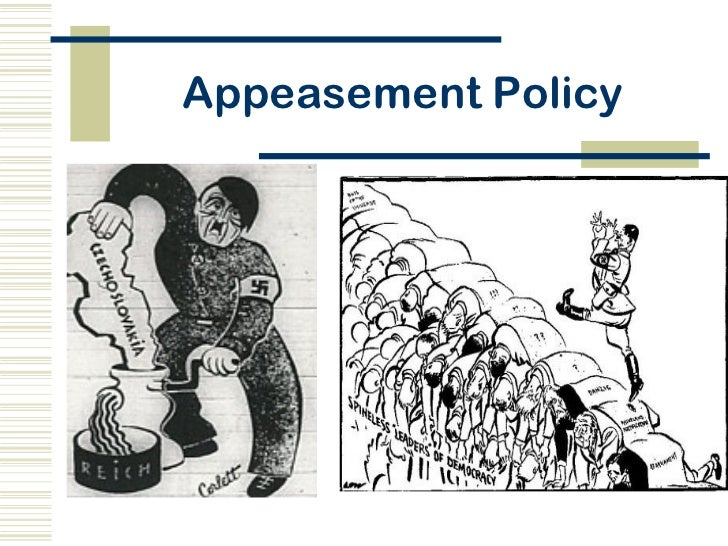 a history of appeasement policy in world war ii Kids learn about the glossary and terms from world war ii  history  world war 2  appeasement - this was the policy of many countries when hitler first.