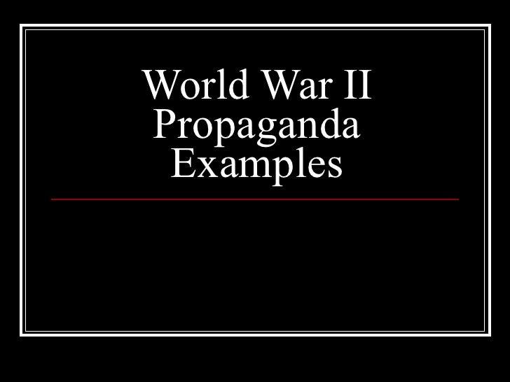 World War II Propaganda Examples