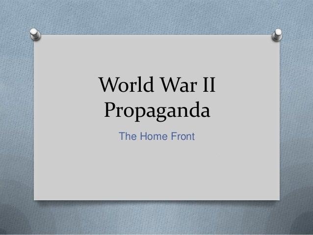 World War II Propaganda on the Home Front