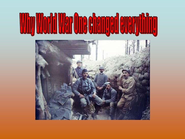 Why World War One changed everything<br />