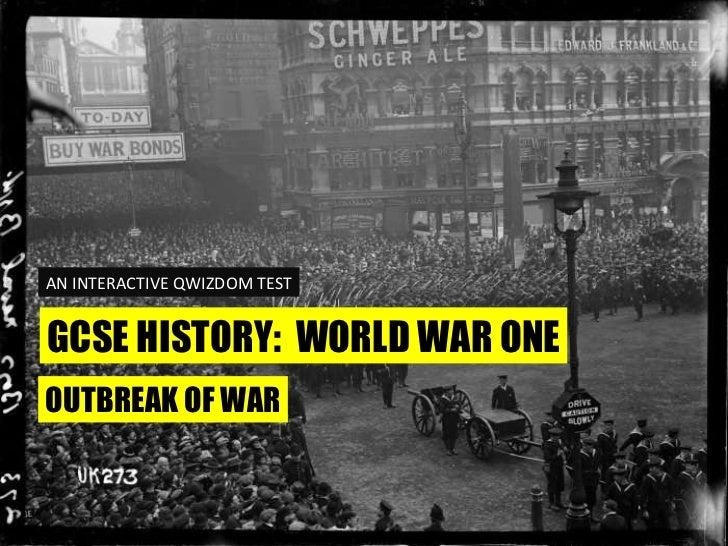 GCSE HISTORY:  WORLD WAR ONE AN INTERACTIVE QWIZDOM TEST OUTBREAK OF WAR