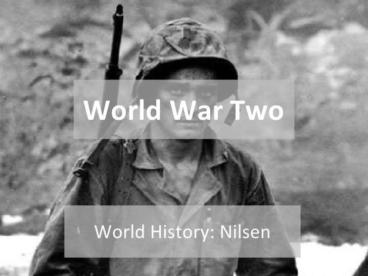 World War Two World History: Nilsen