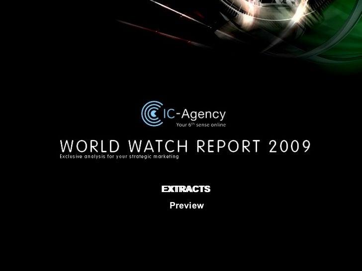 WorldWatchReport 2009: Exclusive Analysis for Luxury Brands Strategic Marketing (Preview)
