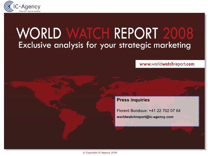 Exclusive Analysis for Watch Brands Strategic Marketing : WorldWatchReport 2008 (Media Kit - EN)