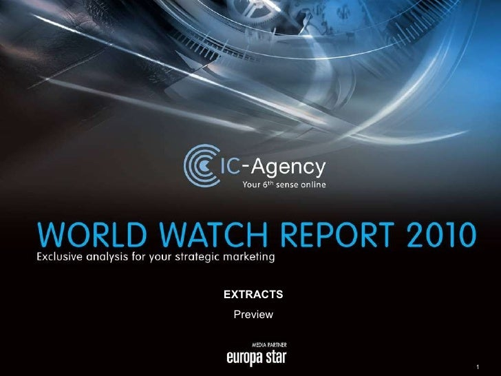 WorldWatchReport 2010: Exclusive Analysis for Luxury Brands Strategic Marketing (Preview)