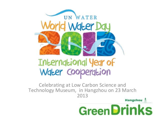World water day introduction by green drinks