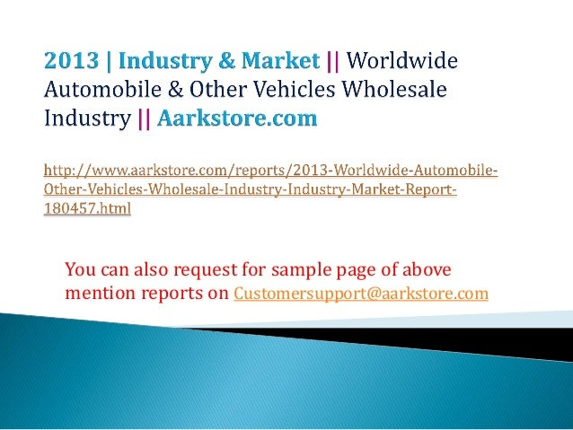 Worldwide automobile & other vehicles wholesale industry