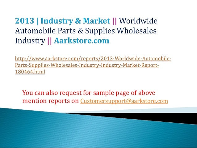 Worldwide automobile parts & supplies wholesales industry