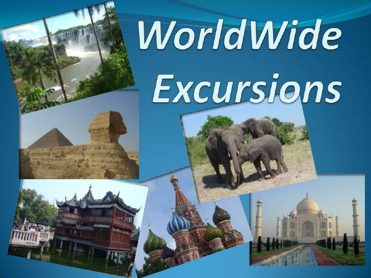 World Wide Excursions.Ppt