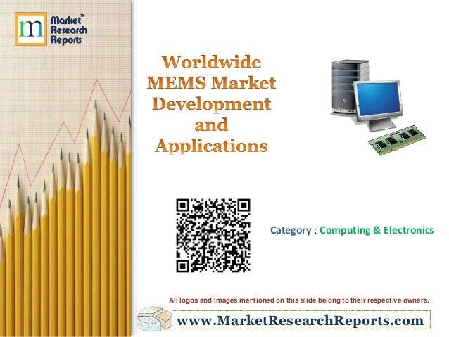 Worldwide MEMS Market Development and Applications