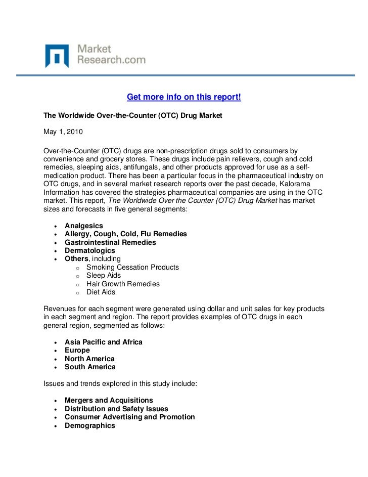 Get more info on this report!The Worldwide Over-the-Counter (OTC) Drug MarketMay 1, 2010Over-t...