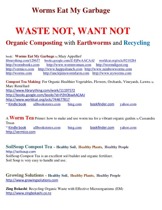Worms Eat My Garbage      WASTE NOT, WANT NOTOrganic Composting with Earthworms and Recyclingbook: Worms Eat My Garbage; b...