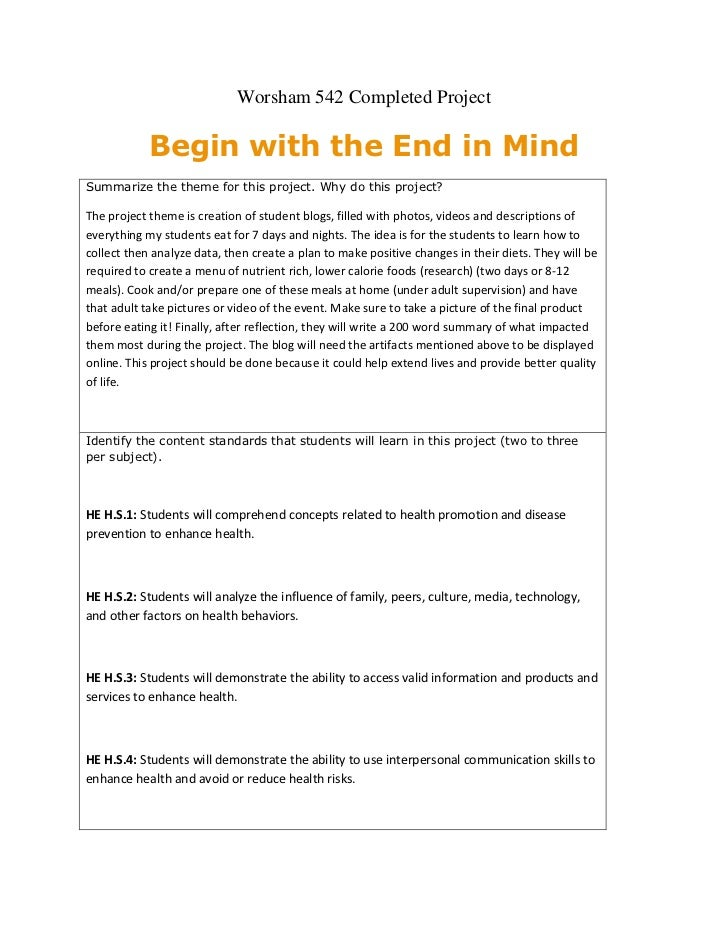 Worsham 542 Completed Project<br />Begin with the End in Mind<br />Summarize the theme for this project. Why do this proje...