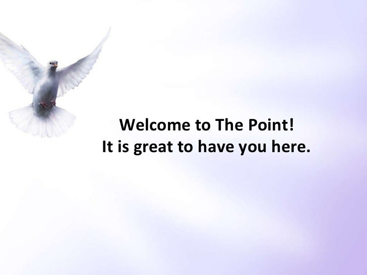 Welcome to The Point! It is great to have you here.