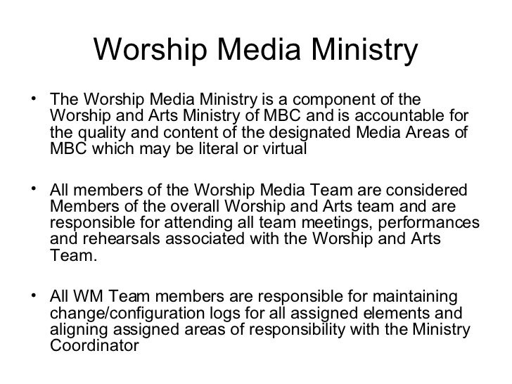 Worship Media Ministry <ul><li>The Worship Media Ministry is a component of the Worship and Arts Ministry of MBC and is ac...