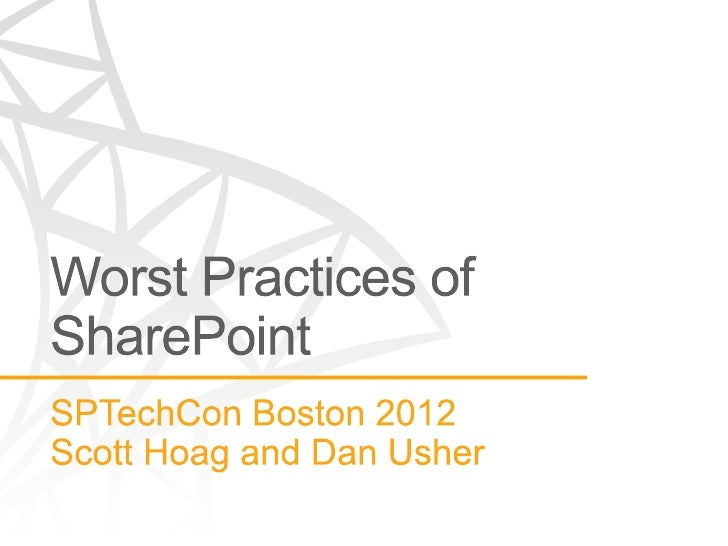 Worst Practices of SharePoint