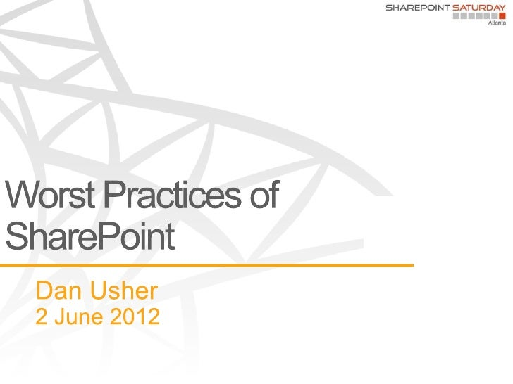 SharePoint Worst Practices