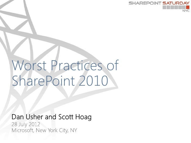 Worst Practices ofSharePoint 2010