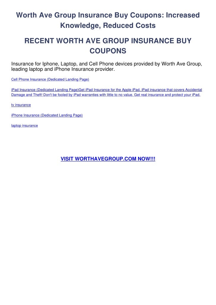 Worth Ave Group Insurance Buy Coupons: Increased             Knowledge, Reduced Costs        RECENT WORTH AVE GROUP INSURA...