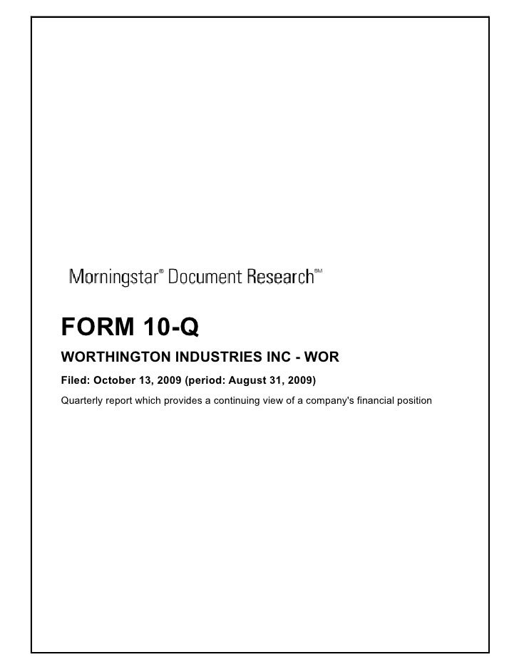 FORM 10-Q WORTHINGTON INDUSTRIES INC - WOR Filed: October 13, 2009 (period: August 31, 2009) Quarterly report which provid...