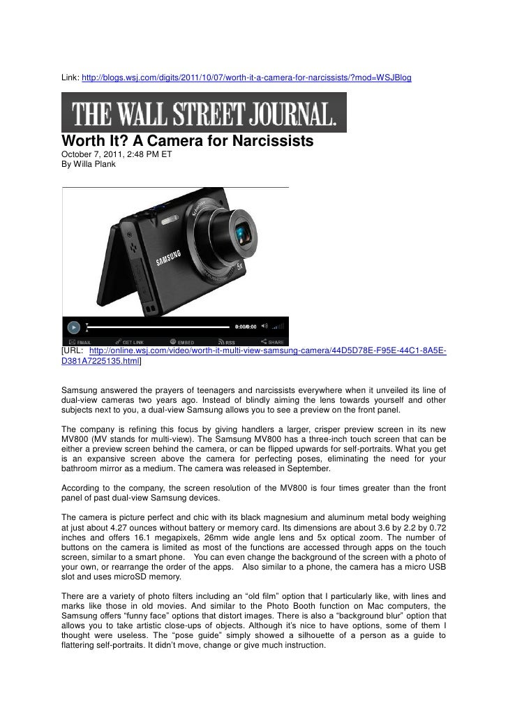 Link: http://blogs.wsj.com/digits/2011/10/07/worth-it-a-camera-for-narcissists/?mod=WSJBlogWorth It? A Camera for Narcissi...