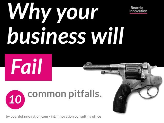 Checklist: 10 common pitfalls why your business will fail. (by @nickdemey @boardofinno )