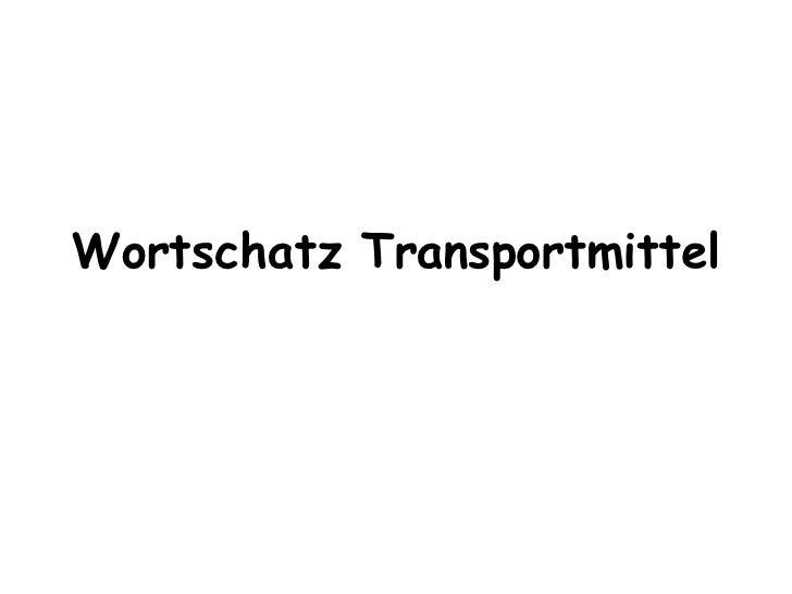 Wortschatz Transportmittel