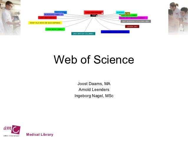 Web of Science                       Joost Daams, MA                        Arnold Leenders                     Ingeborg N...